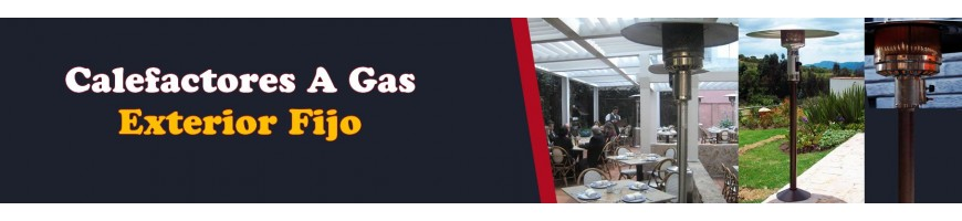 Fabricación y Venta de Calefactores a Gas Fijos Para Uso Exterior